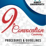 AIMST University 9th Convocation Ceremony Guidelines 2016